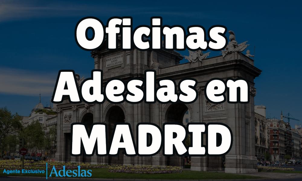Oficinas Adeslas En Madrid Aseguramos Salud