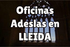 Oficinas Adeslas en Lleida
