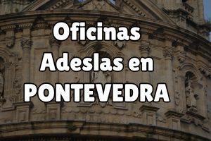 Oficinas Adeslas en Pontevedra